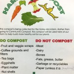 Helpful reminders about what can be composted for the Harley bin